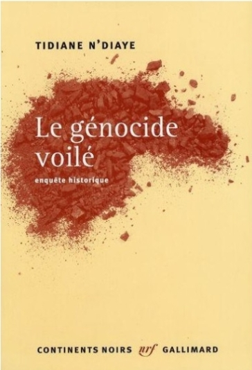 Génocide Voilée Tidiane N'Diaye